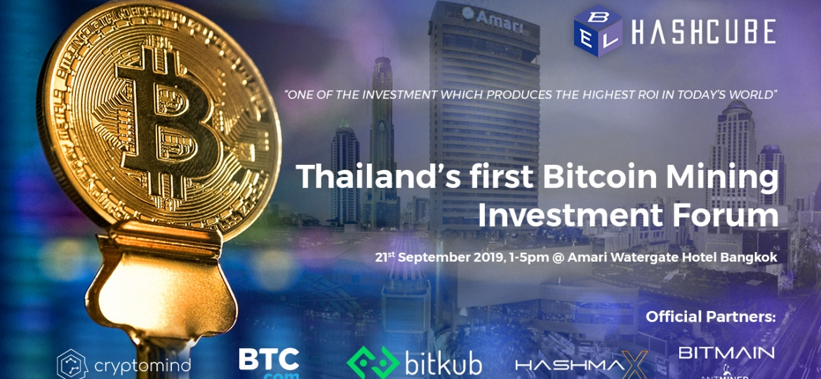 Thailand's First Bitcoin Mining Investment Forum 2