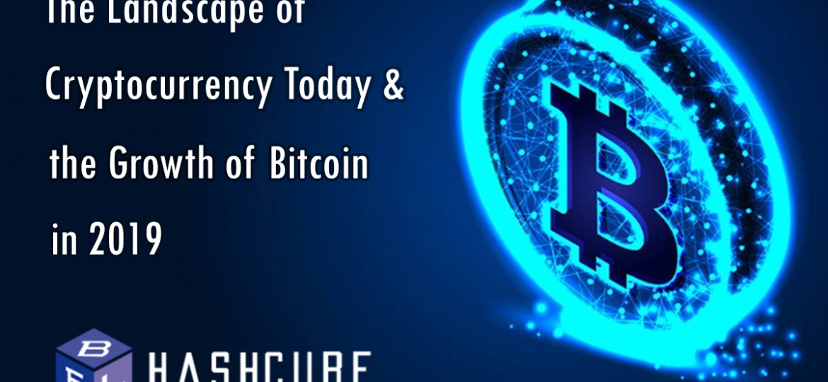 The Landscape of Cryptocurrency today -Hashcube